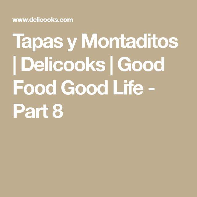 Tapas y Montaditos   Delicooks   Good Food Good Life - Part 8