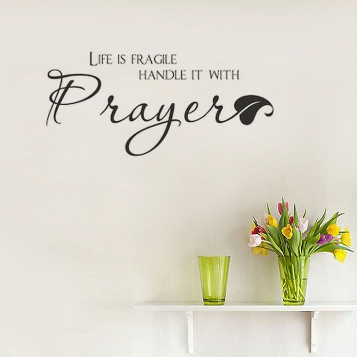 "Have you seen ""Life Is Fragile ...? You can see it at http://iwannabeasaint.myshopify.com/products/life-is-fragile-handle-it-with-prayer-wall-decal?utm_campaign=social_autopilot&utm_source=pin&utm_medium=pin"