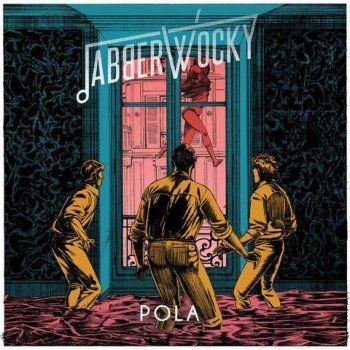 Jabberwocky - Pola (2014)