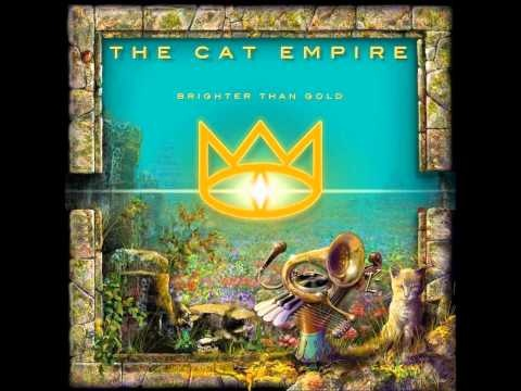 The Cat Empire - Brighter than Gold - YouTube