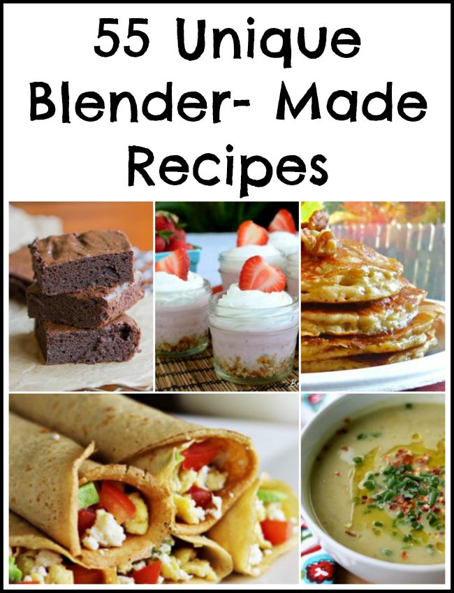 Blenders can be used for more than just making a smoothie -- here are 55 unique recipes that are made using a blender.
