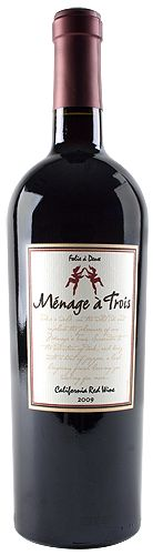 Folie a Deux Menage a Trois wine, California. Blend of Cabernet Sauvignon, Merlot, and Zinfandel. Great wine and for a great price.