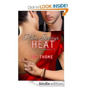 Palm Springs Heat (Fast Lane Romance #1)                                                      Free @ Amazon  09/21/12Fast Lane, Editing Auguste, Book Worth, Books Mi Obsession, Author Friends, Palms Spring, Heat Fast, Kindle Stores, Kindle Editing
