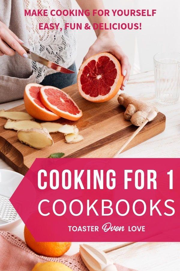 Cooking For One Cookbooks Cooking For One Cookbook Cooking For One Cooking App