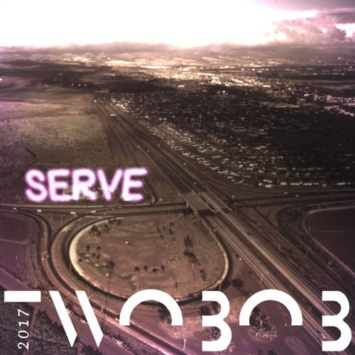 Serve by Twoвoв on SoundCloud