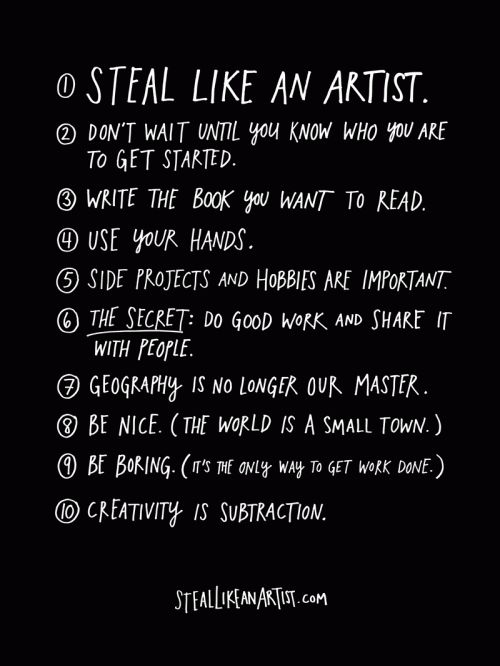 How to steal like an artist by Austin Kleon