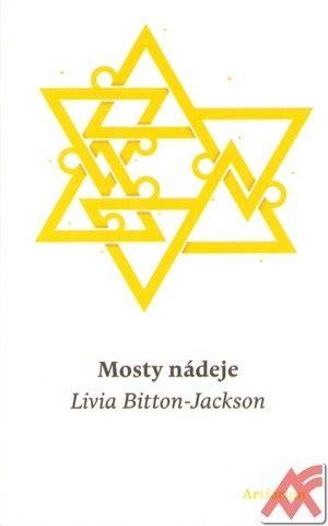 Bitton-Jackson Livia:Mosty nádeje