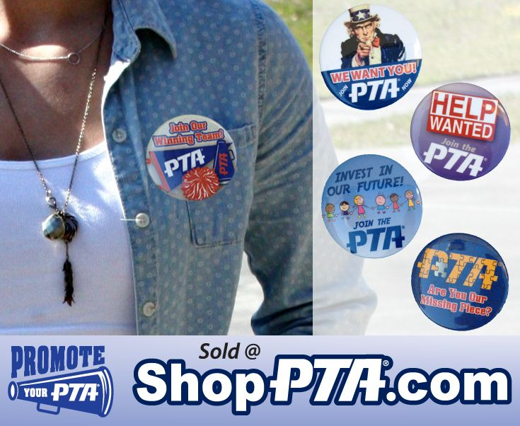 """2.25"""" Buttons - Designed to be worn by your PTA board members and other officers during a membership drive.  $0.85 Each."""