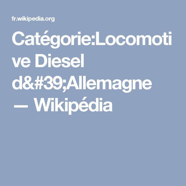 Catégorie:Locomotive Diesel d'Allemagne — Wikipédia