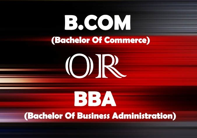 B.COM OR BBA