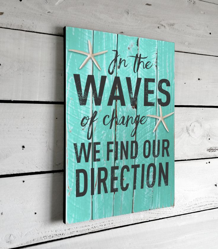 """Beach Decor & Nautical Quote Signs This beautifully printed beach quote sign will hang to inspire for years to come. Designed in a rustic pallet look with starfish. Then mounted onto a durable 1/2"""" th"""