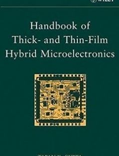 Handbook of Thick- and Thin-Film Hybrid Microelectronics 1st Edition free download by Tapan K. Gupta ISBN: 9780471272298 with BooksBob. Fast and free eBooks download.  The post Handbook of Thick- and Thin-Film Hybrid Microelectronics 1st Edition Free Download appeared first on Booksbob.com.