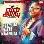 Neeyum Adi Naanum – Vil Ambu Full Songs Starmusiq Download