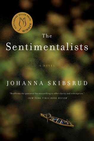 The Sentimentalists by Johanna Skibsrud WINNER 2010