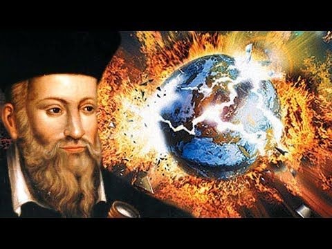 Nostradamus Predicted End Of The World In 2018 - Last Days Prophecy