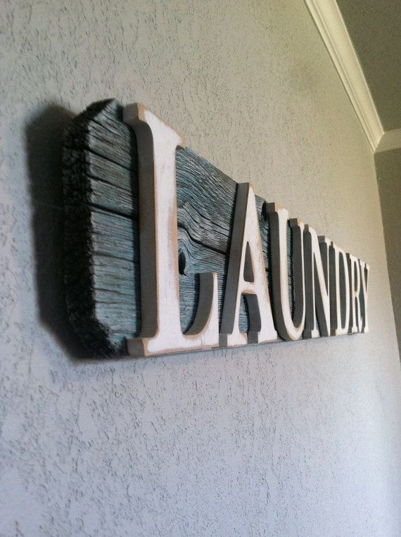Hey, I found this really awesome Etsy listing at https://www.etsy.com/listing/208014246/reclaimed-wood-laundry-sign-reclaimed