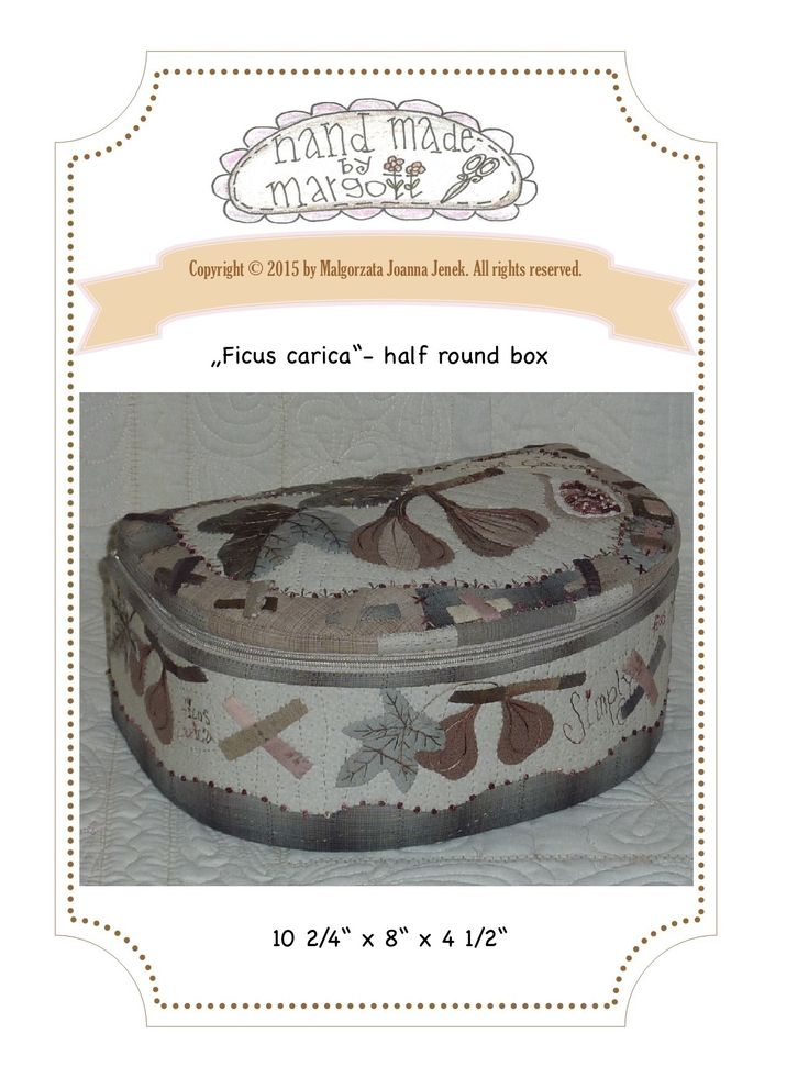 http://www.craftsy.com/pattern/quilting/home-decor/ficus-carica-half-round-box-pdf/145630?rceId=1432049560523~hucqfcc1 #quilt #pdfpattern #handappliqué #sewing #patchwork #pattern #box #cartonnage #ficus #carica
