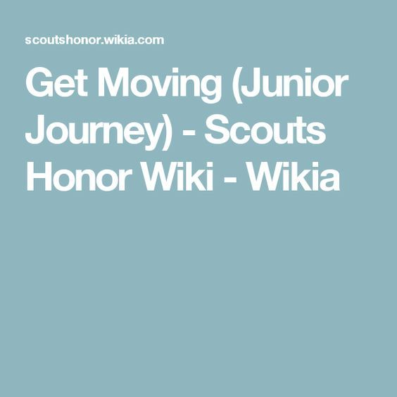 Get Moving (Junior Journey) - Scouts Honor Wiki - Wikia