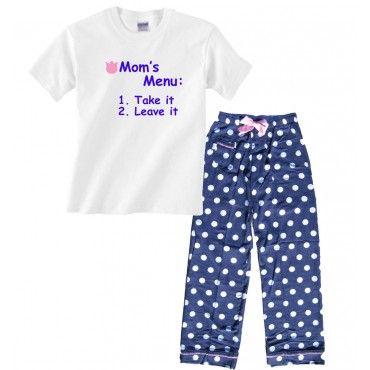 "Funny Pajamas for Mom - ""Mom's Menu - 1. Take it or 2. Leave it"" lol"