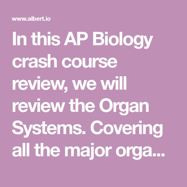 134 best ap biology images on pinterest ap biology biology in this ap biology crash course review we will review the organ systems covering fandeluxe Image collections