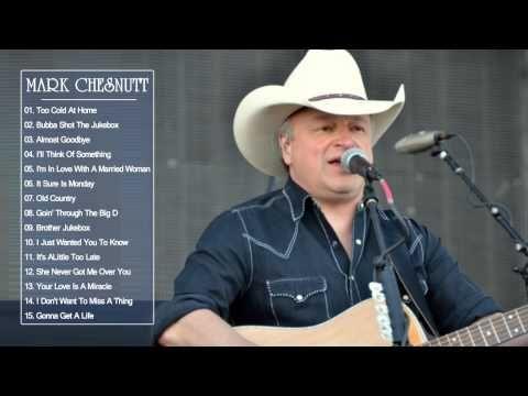 Old country mark chesnutt lyrics