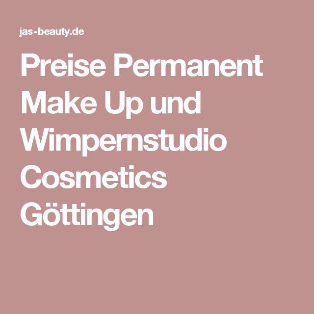 Preise Permanent Make Up und Wimpernstudio Cosmetics Göttingen
