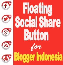Floating Social Share Button for Blogger of Indonesia