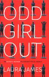 Odd girl out : an autistic woman in a neurotypical world / Laura James