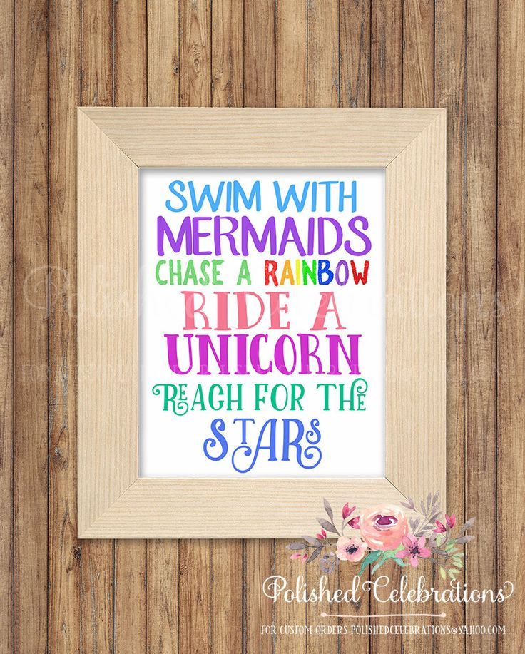 Swim With Mermaids Chase A Rainbow Ride A Unicorn Reach For The Stars / Girl Bedroom Print / Nursery Decor / Birthday Sign / Wall Art by PolishedCelebrations on Etsy
