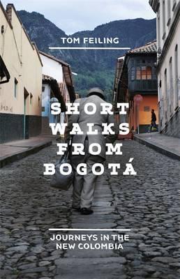 Bogota, Colombia  by Tom Feiling