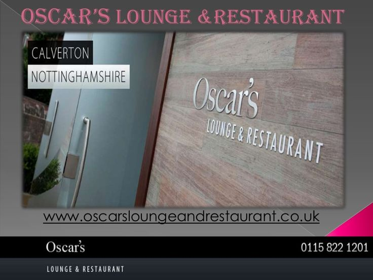 Oscars lounge and restaurant-ppt by Mary Kinsley via Slideshare