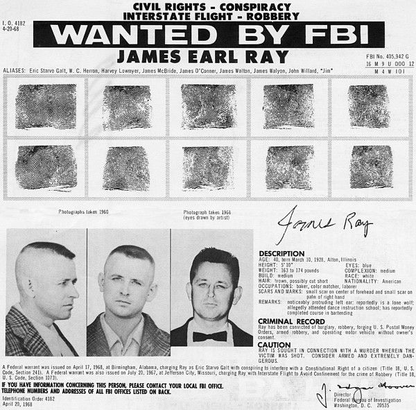 The FBI Wanted Poster For James Earl Ray, Assassin Of Dr. Martin Luther King  Criminal Wanted Poster