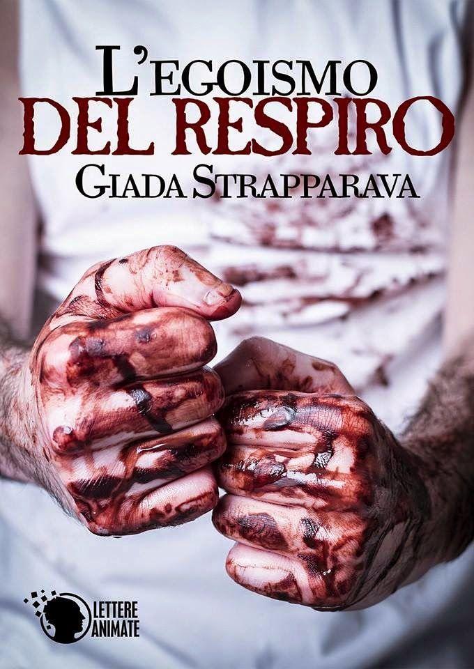 Romanzi rosa contemporanei di Emme X: GIADA STRAPPARAVA: L'EGOISMO DEL RESPIRO - Recensi...