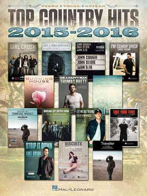 Top Country Hits of 2015-2016: Piano / Vocal / Guitar