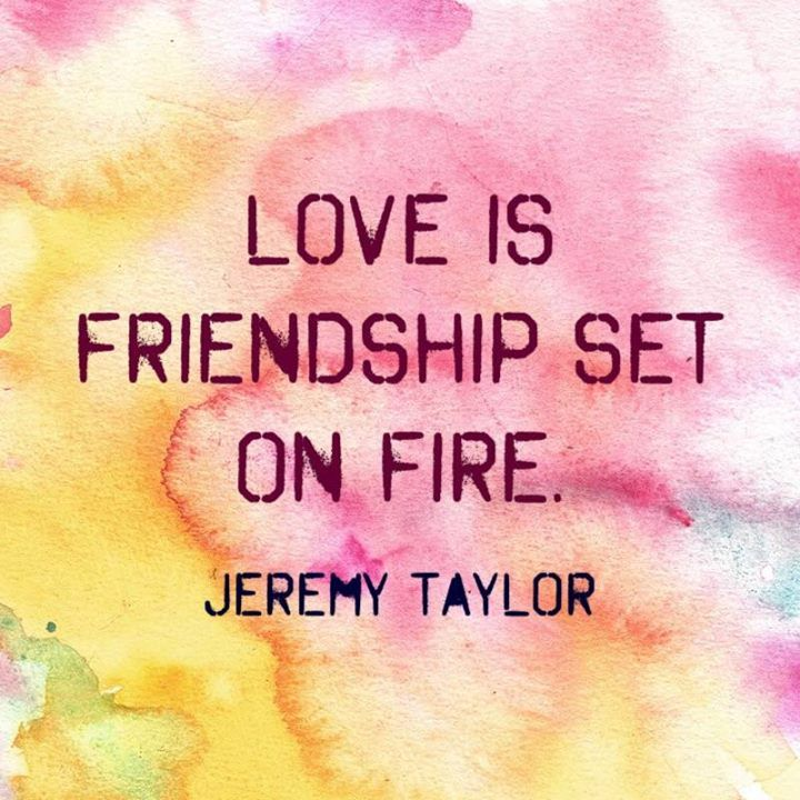 Love is friendship set on fire :)   http://ift.tt/2lh5wlz