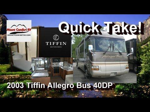 QUICK TAKE | 2003 Tiffin Allegro Bus 40DP | Mount Comfort RV