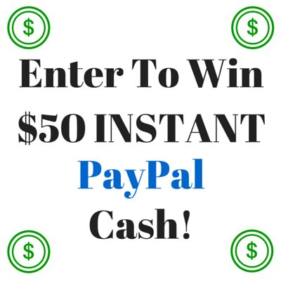 Enter To Win $50 INSTANT PayPal Cash