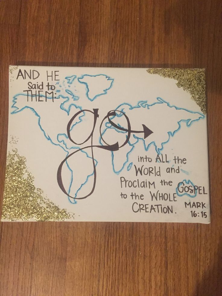 Mark 16:15  This canvas was super easy to make.  All you need: Stencil, sharpies, glitter, and rubbing alcohol (put on a paint brush and spread over map)