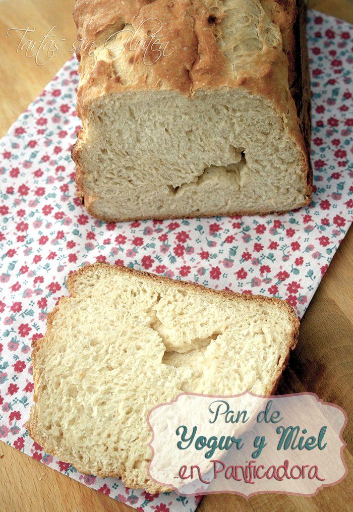Tartas sin Gluten .....365 dias sin gluten: Pan de Yogur y Miel ... en Panificadora ( Sin Gluten )