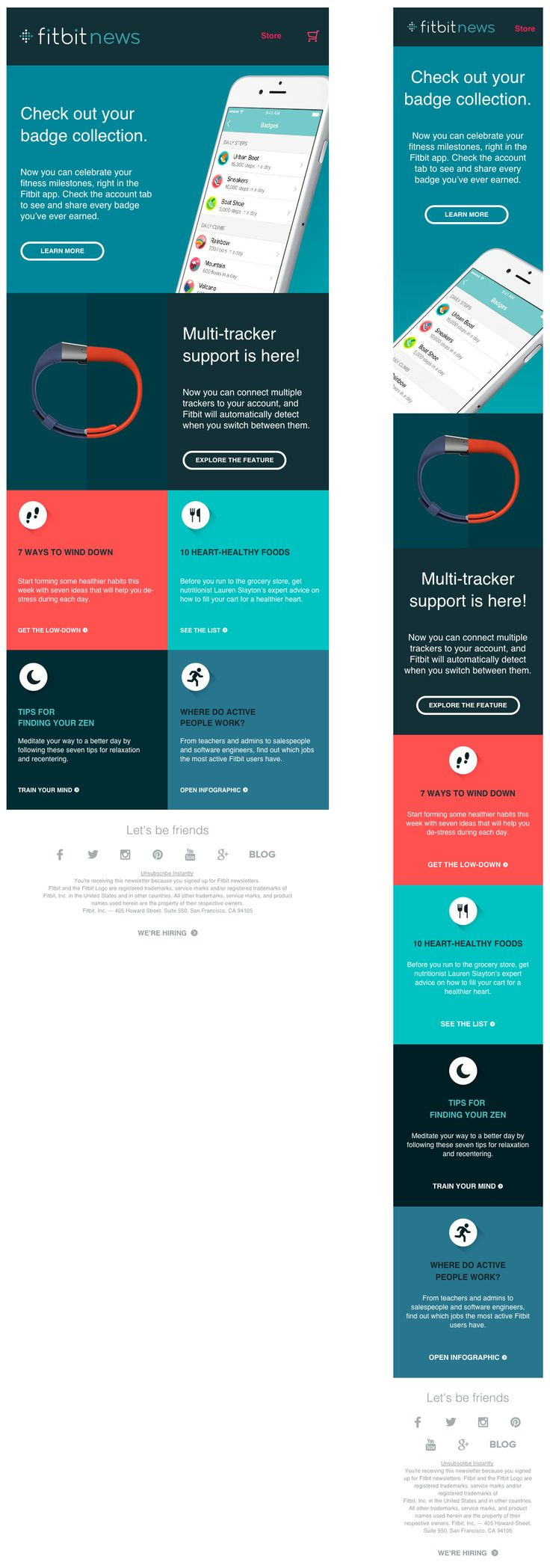 Nice responsive email from Fitbit. Read about the top email designs on Pinterest here - http://www.kurated.io/blog-1/2017/5/23/pinterest #responsiveemaildesign #emaildesign #emailmarketing