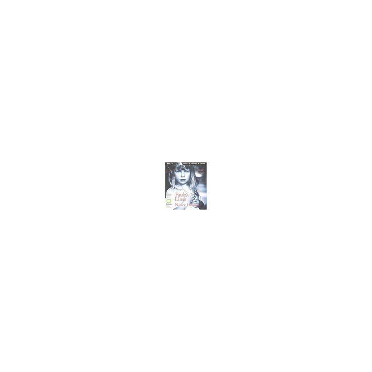 Fault Lines (Unabridged) (MP3-CD) (Nancy Huston)