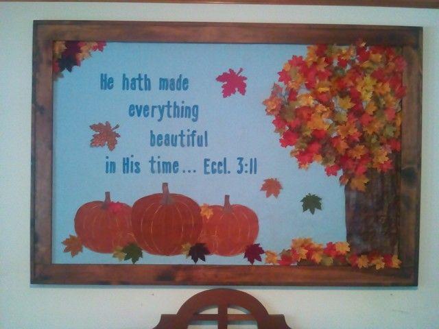 Fall bulletin board I made for church