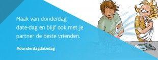 """Voor veel sputterende relaties kan een beetje meer tijd en aandacht wonderen doen. Daarom lanceert Jo Vandeurzen, Vlaams Minister van Welzijn, Volksgezondheid en Gezin de campagne """"Maak van donderdag date-dag en blijf ook met je partner de beste vrienden"""". Artikel van Leen Baekelandt voor Plus Magazine."""