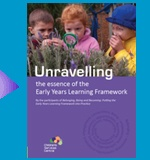 Unravelling the Essence of the EYLF