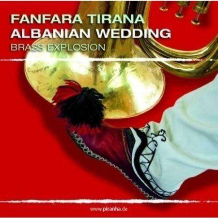 Albanian Wedding: Brass Explosion