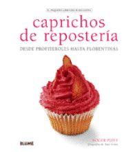 Nutriguía: Caprichos de repostería, desde profiteroles hasta florentinas