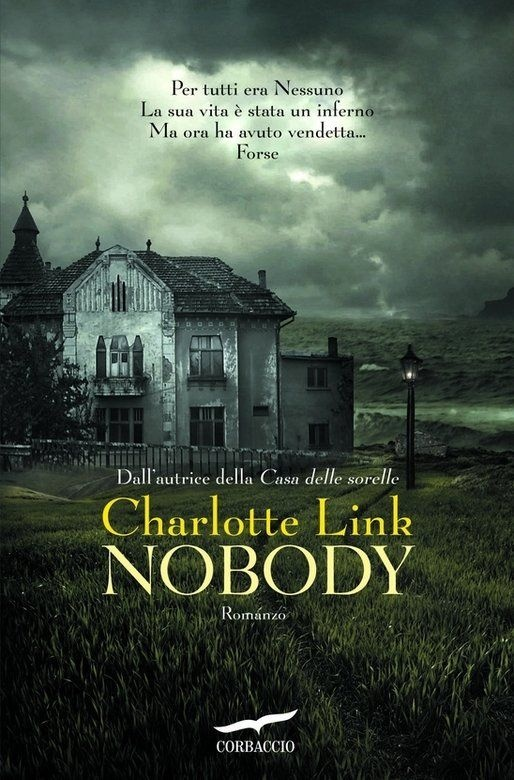 Nobody: Charlotte Link:   done for Carbaccio a division of Random House