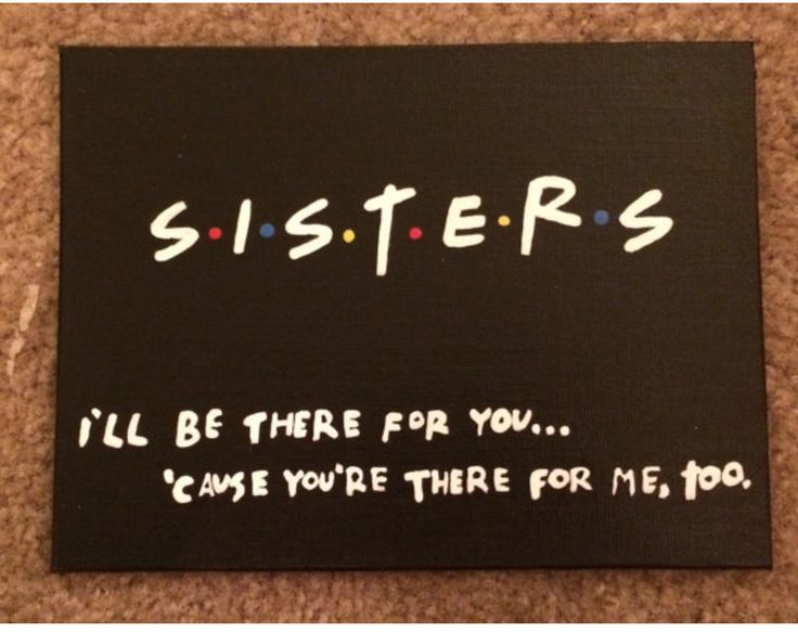 For that sister who LOVES FRIENDS!                                                                                                                                                                                 More