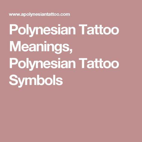 Polynesian Tattoo Meanings, Polynesian Tattoo Symbols