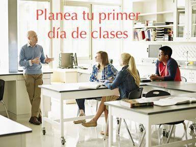 ¿Cómo se debe preparar un docente para su primer día de clases?